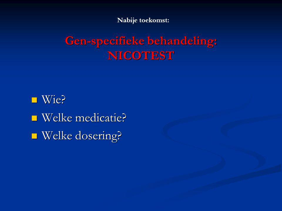 Gen-specifieke behandeling: NICOTEST