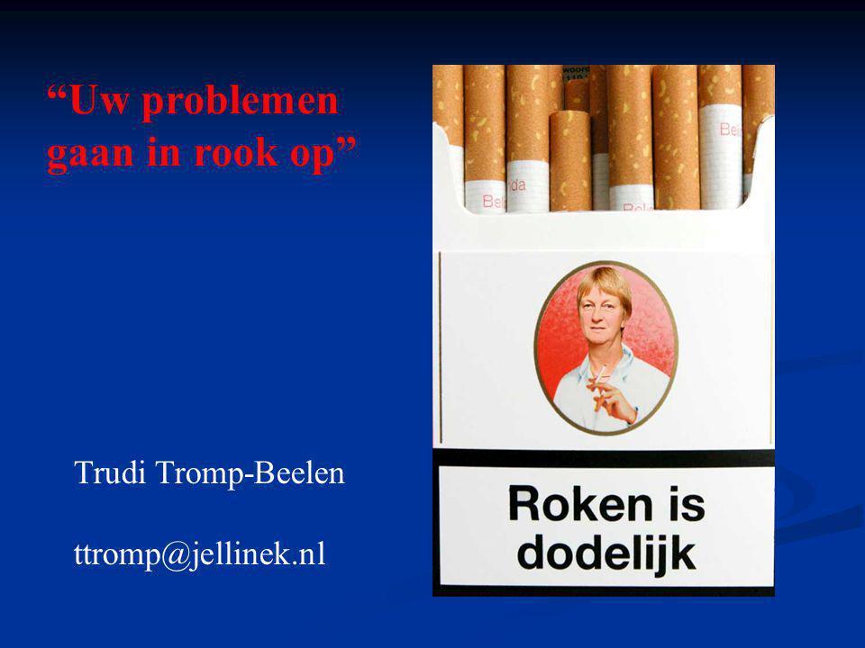 Uw problemen gaan in rook op