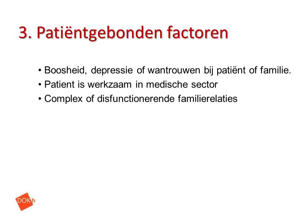 3. Patiëntgebonden factoren