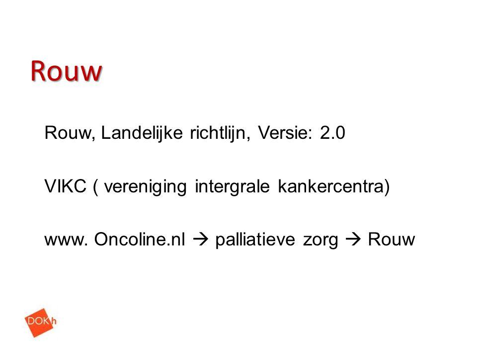 Rouw Rouw, Landelijke richtlijn, Versie: 2.0