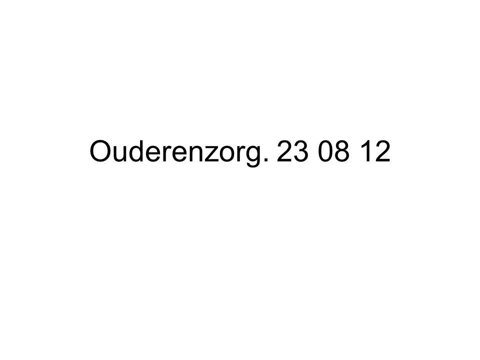 Ouderenzorg. 23 08 12