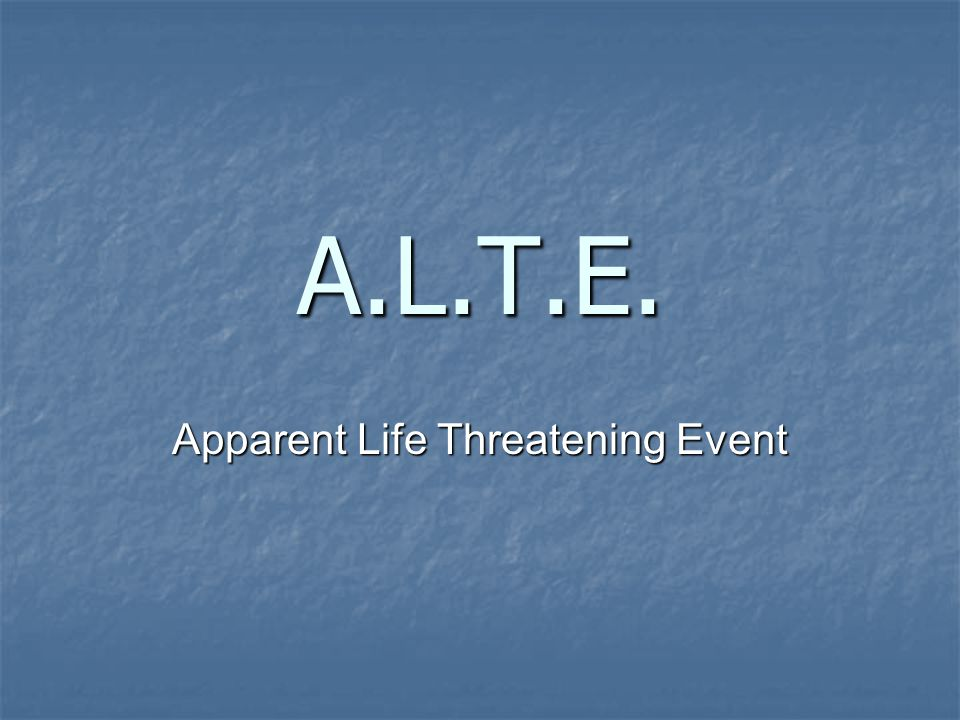 Apparent Life Threatening Event