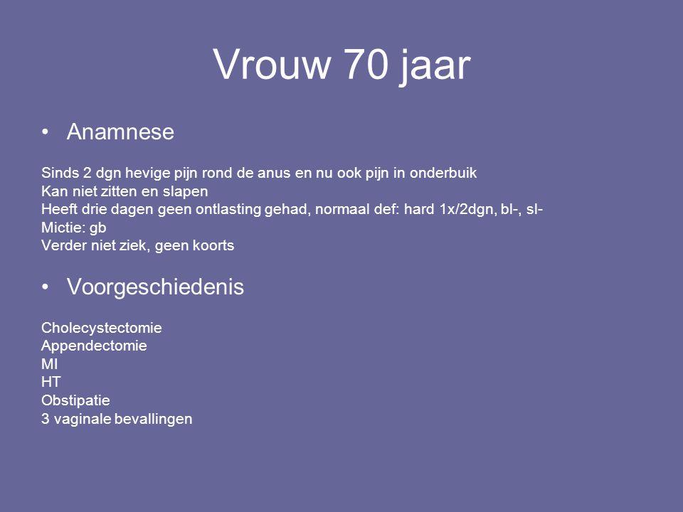Vrouw 70 jaar Anamnese Voorgeschiedenis