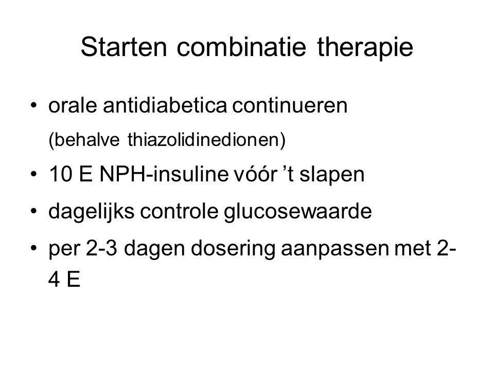 Starten combinatie therapie