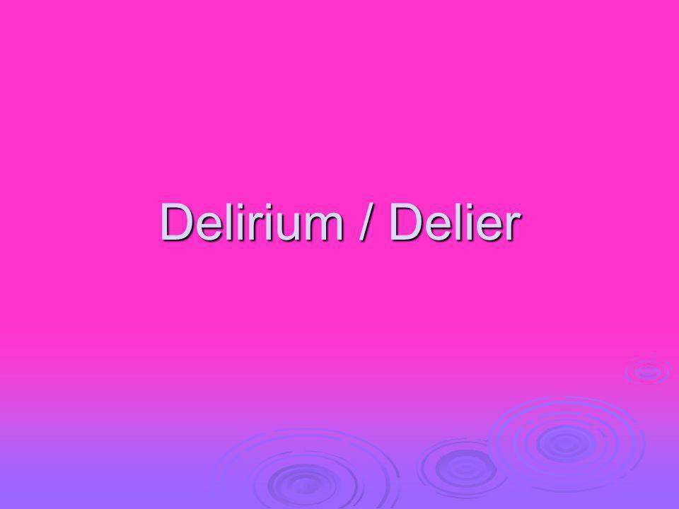 Delirium / Delier