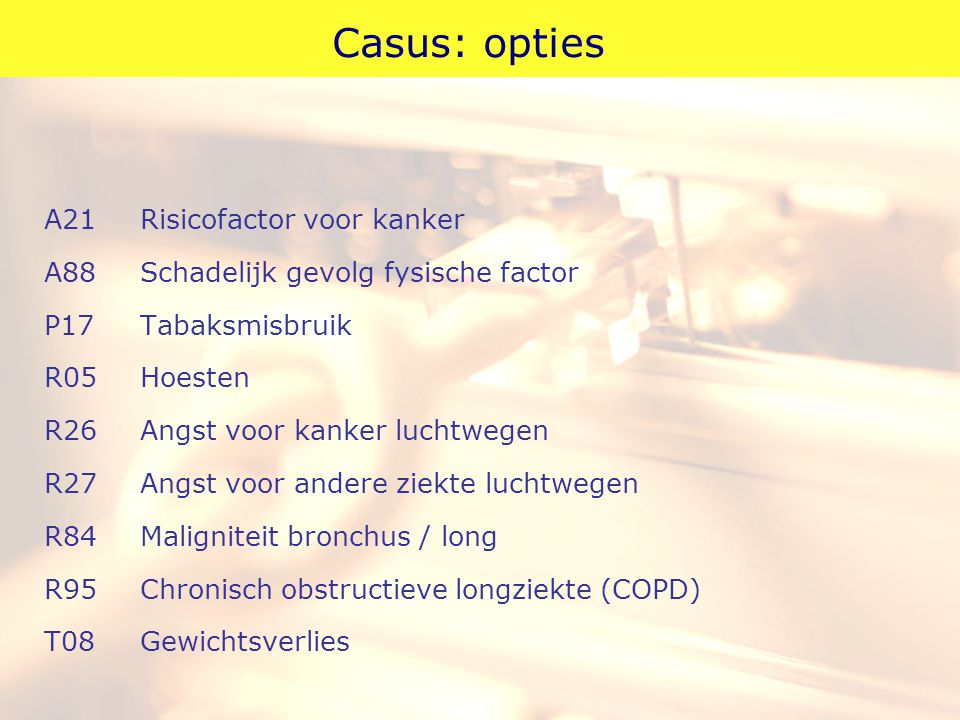 Casus: opties A21 Risicofactor voor kanker