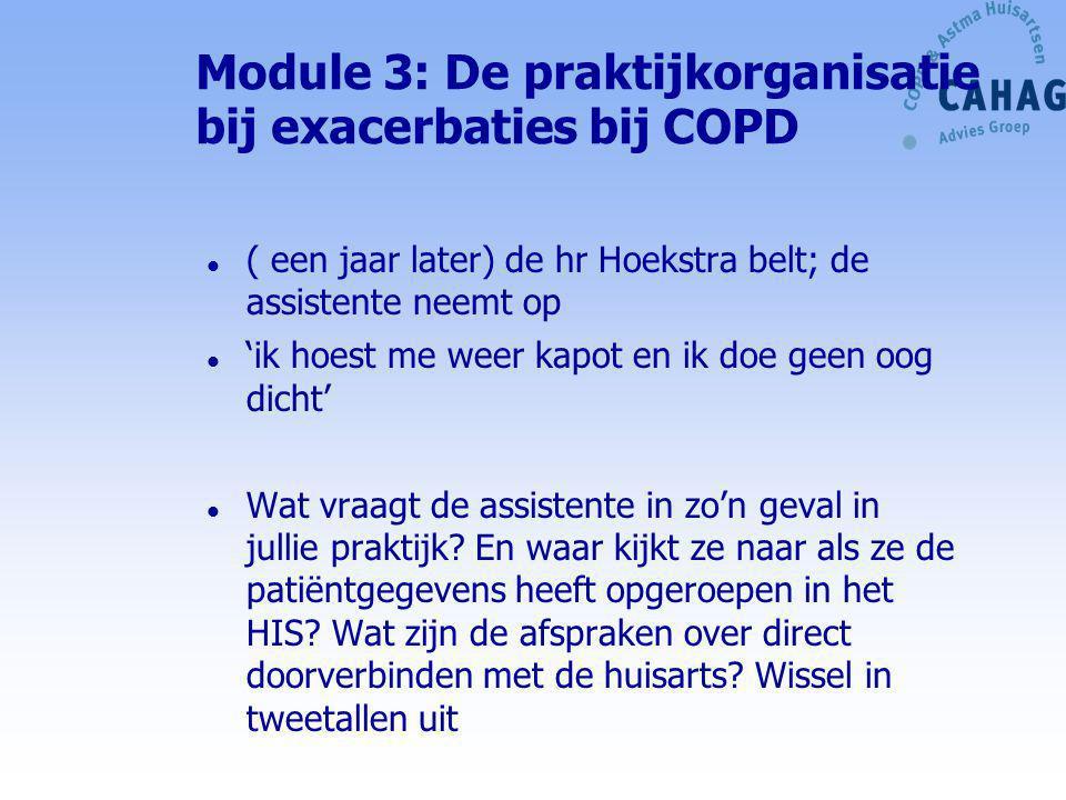 Module 3: De praktijkorganisatie bij exacerbaties bij COPD