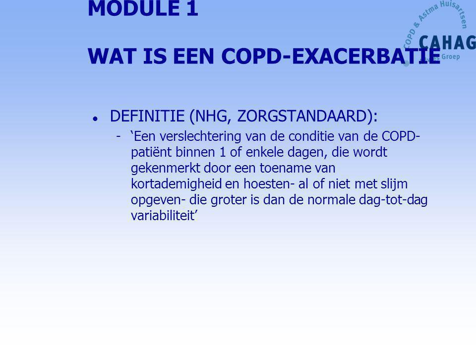 MODULE 1 WAT IS EEN COPD-EXACERBATIE