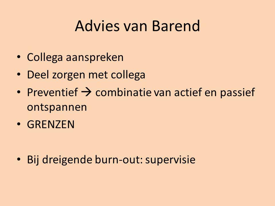 Advies van Barend Collega aanspreken Deel zorgen met collega