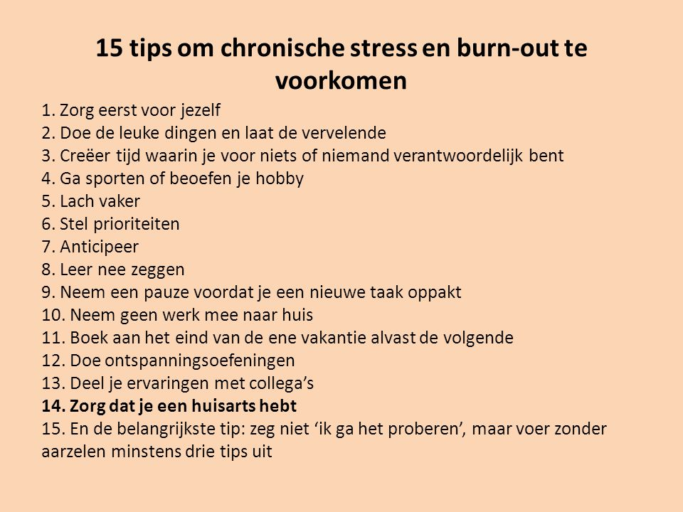15 tips om chronische stress en burn-out te voorkomen
