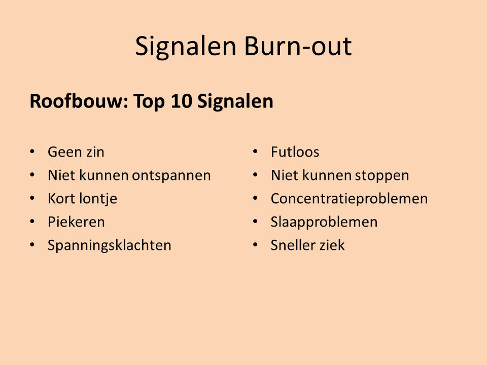 Signalen Burn-out Roofbouw: Top 10 Signalen Geen zin