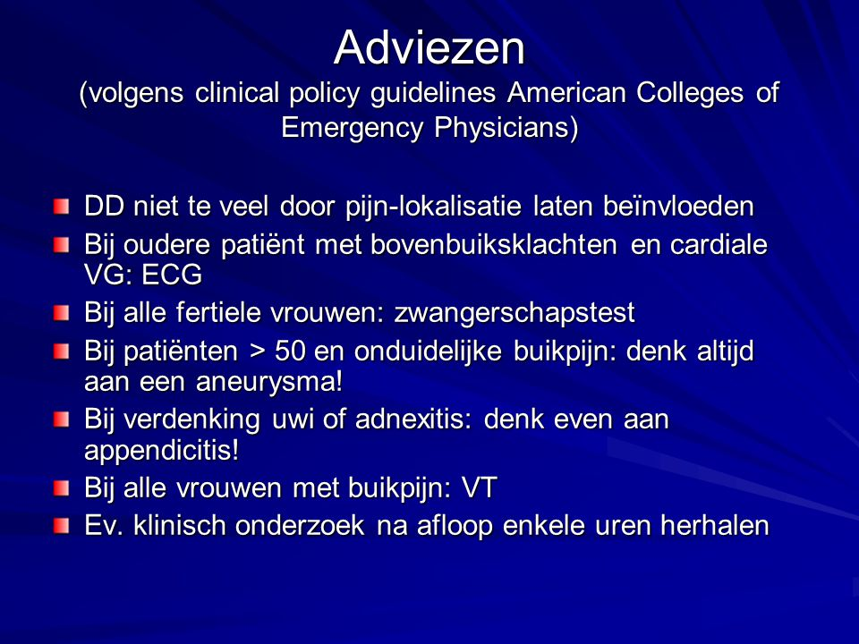 Adviezen (volgens clinical policy guidelines American Colleges of Emergency Physicians)
