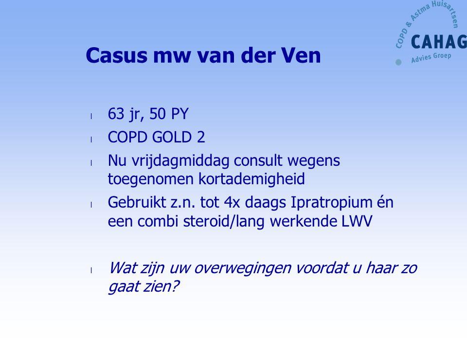 Casus mw van der Ven 63 jr, 50 PY COPD GOLD 2