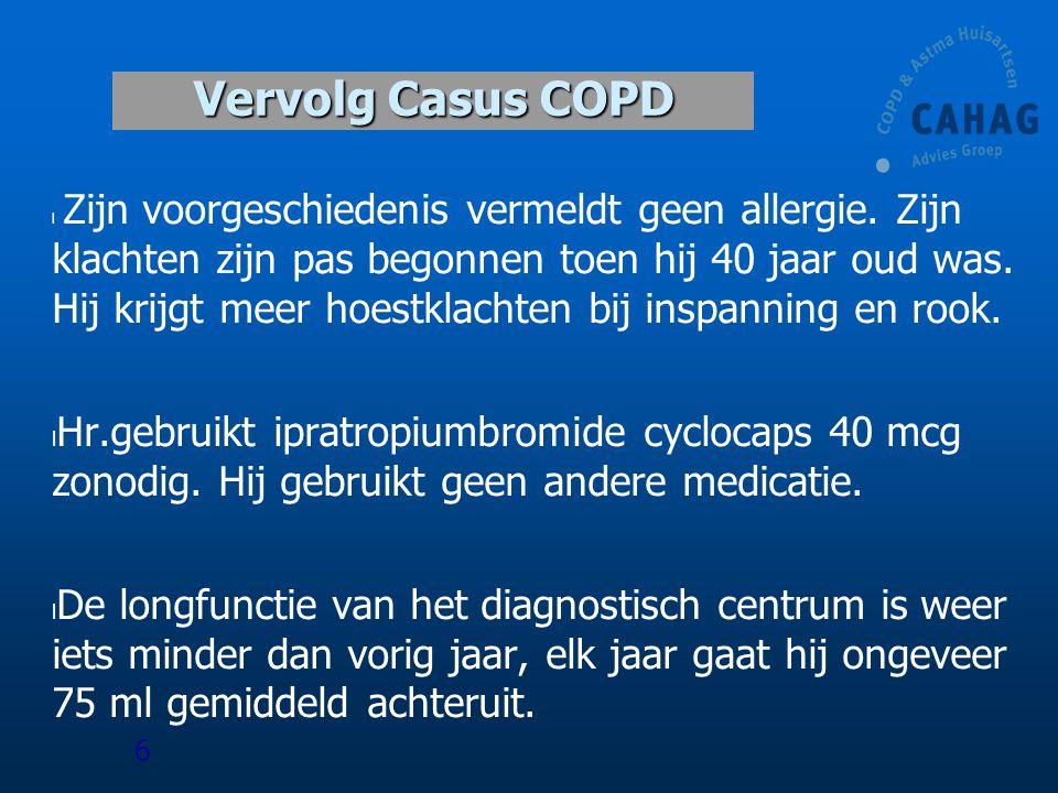 Vervolg Casus COPD