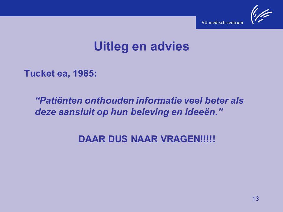 Uitleg en advies Tucket ea, 1985: