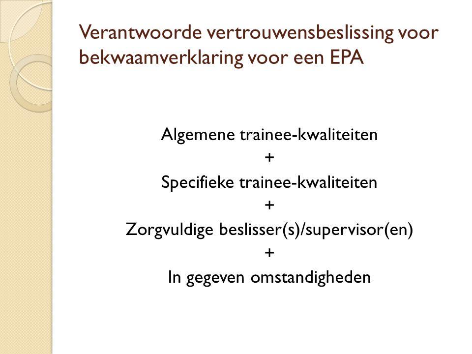 Verantwoorde vertrouwensbeslissing voor bekwaamverklaring voor een EPA