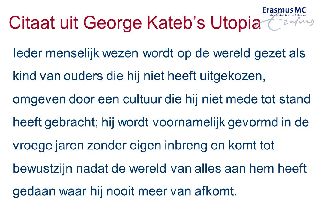 Citaat uit George Kateb's Utopia