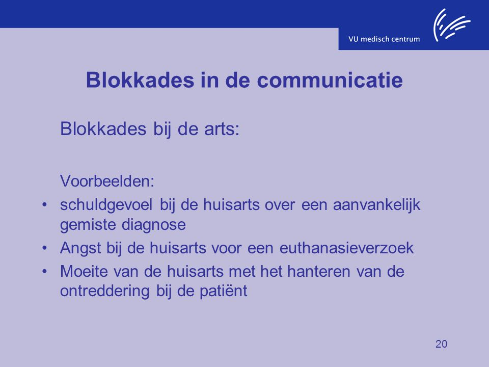 Blokkades in de communicatie