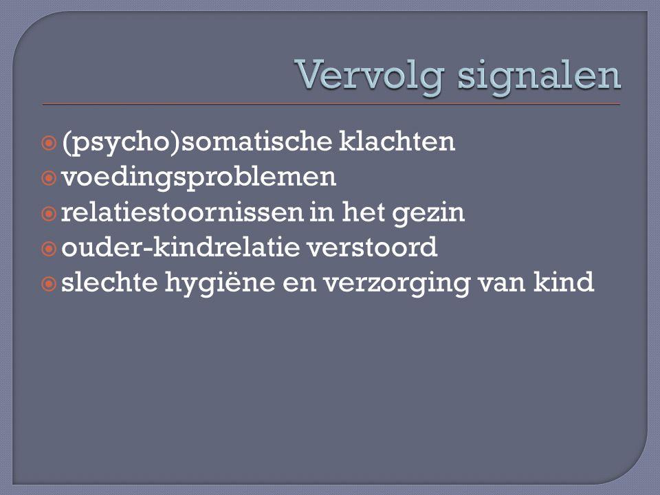 Vervolg signalen (psycho)somatische klachten voedingsproblemen