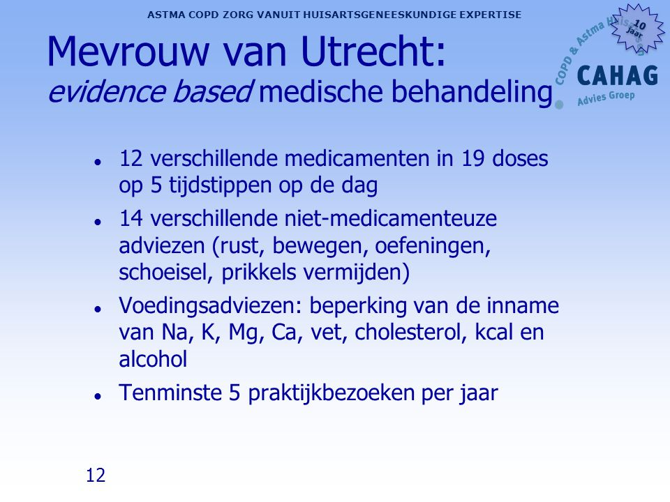 Mevrouw van Utrecht: evidence based medische behandeling