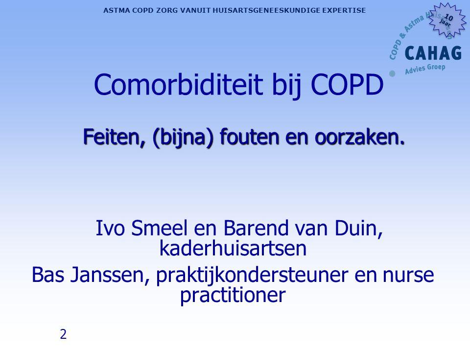 Comorbiditeit bij COPD Feiten, (bijna) fouten en oorzaken.
