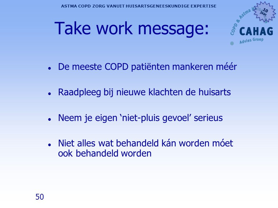 Take work message: De meeste COPD patiënten mankeren méér