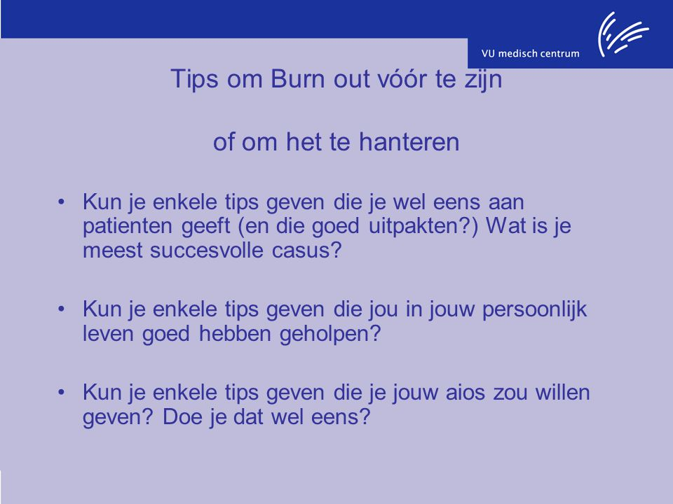 Tips om Burn out vóór te zijn of om het te hanteren