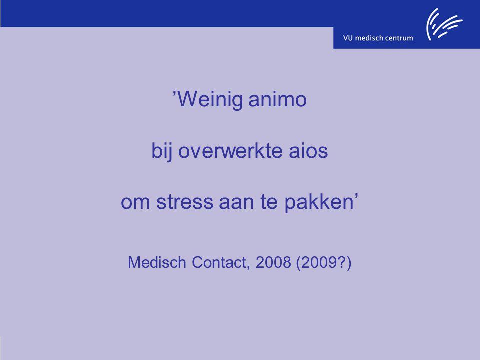 'Weinig animo bij overwerkte aios om stress aan te pakken'