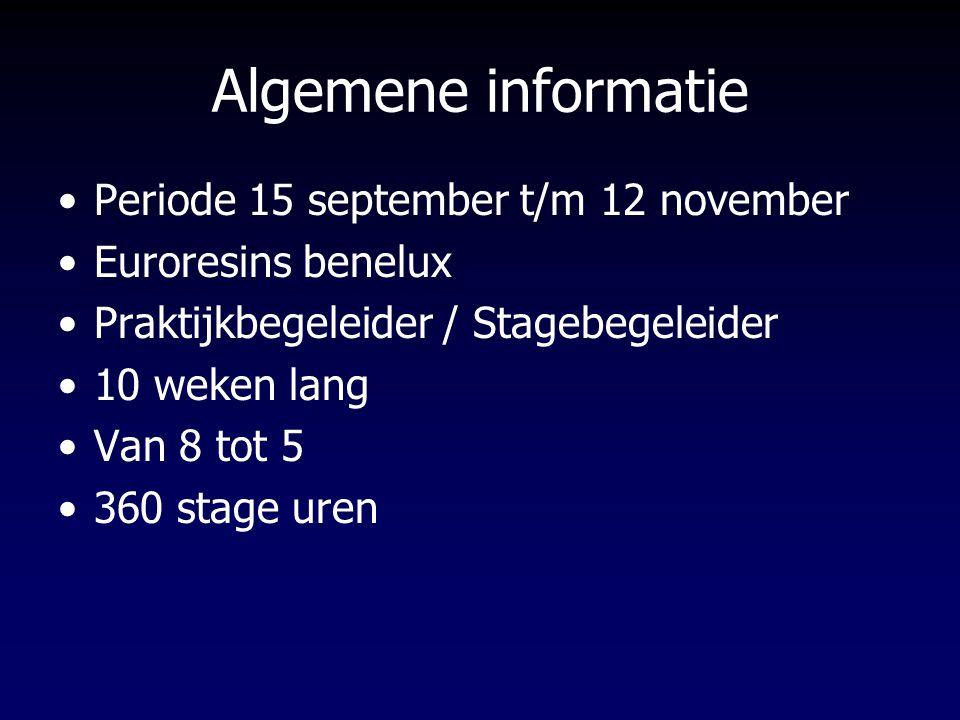 Algemene informatie Periode 15 september t/m 12 november