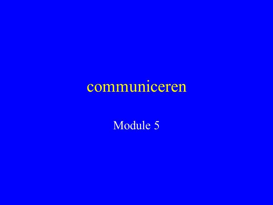 communiceren Module 5