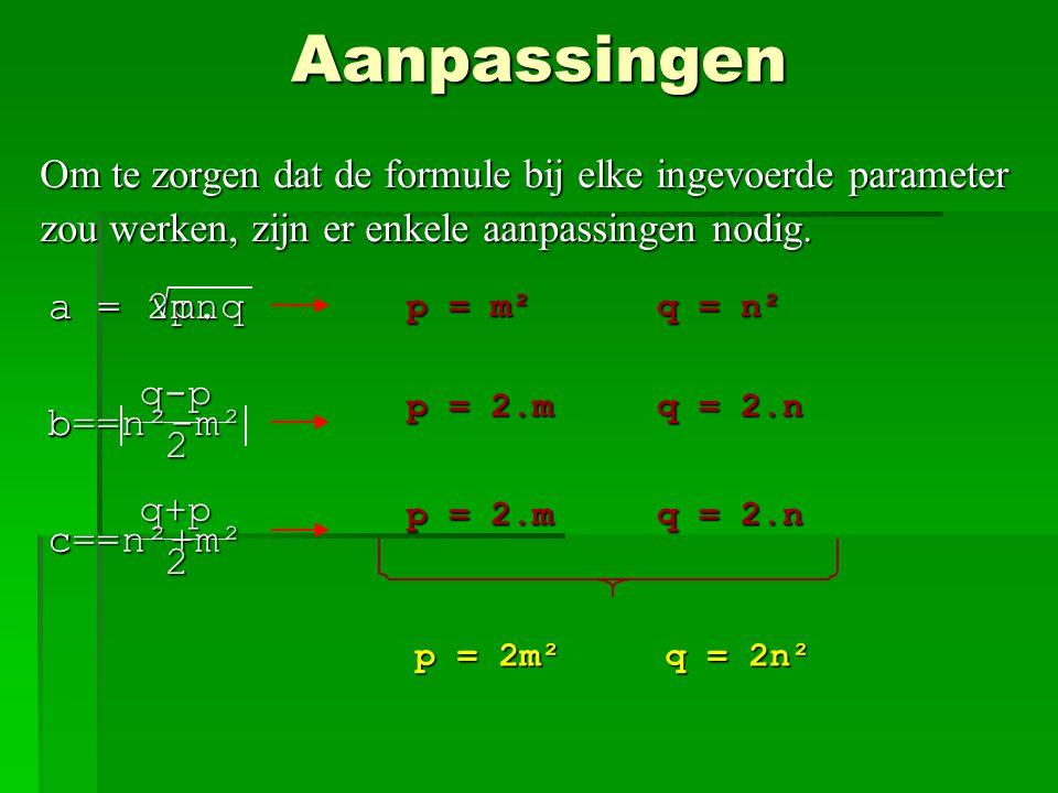Aanpassingen Om te zorgen dat de formule bij elke ingevoerde parameter