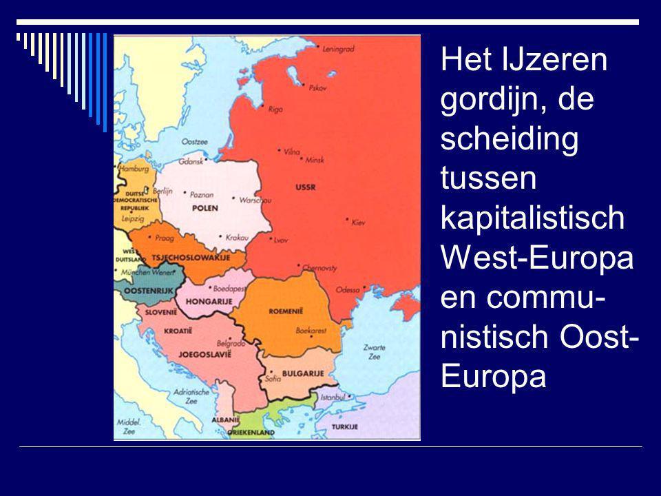 Het IJzeren gordijn, de scheiding tussen kapitalistisch West-Europa en commu-nistisch Oost-Europa