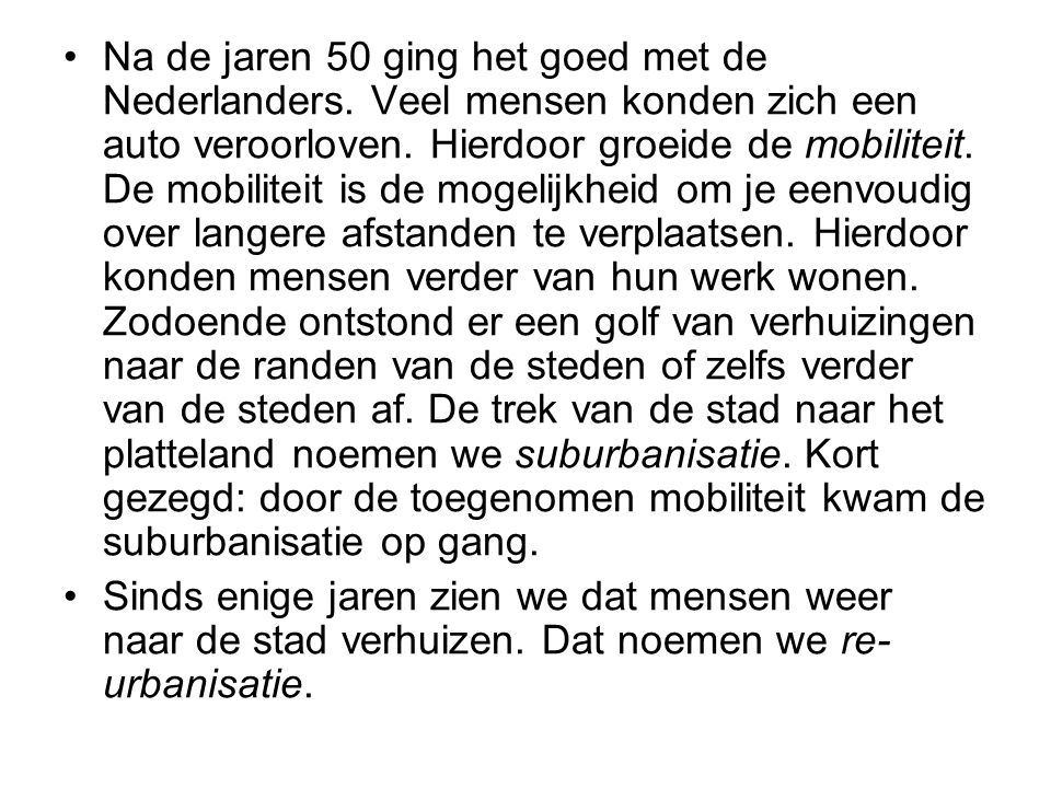 Na de jaren 50 ging het goed met de Nederlanders