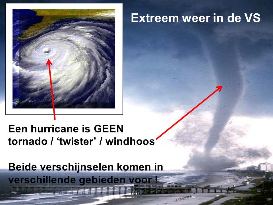 Extreem weer in de VS Een hurricane is GEEN