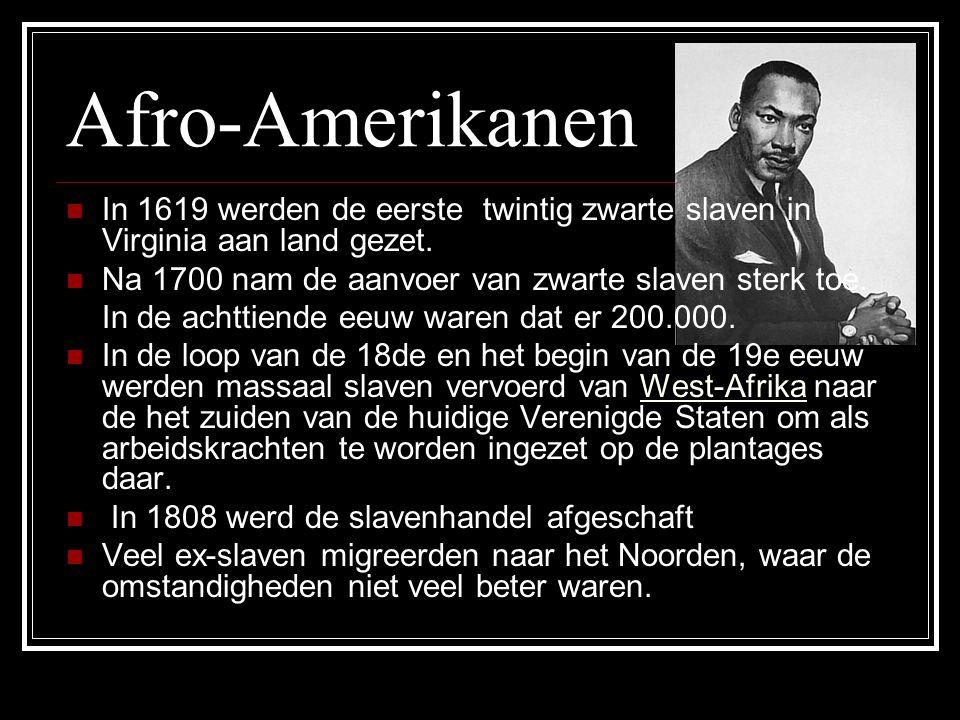 Afro-Amerikanen In 1619 werden de eerste twintig zwarte slaven in Virginia aan land gezet. Na 1700 nam de aanvoer van zwarte slaven sterk toe.