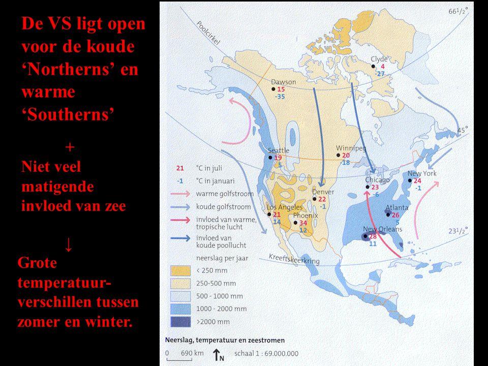 De VS ligt open voor de koude 'Northerns' en warme 'Southerns'