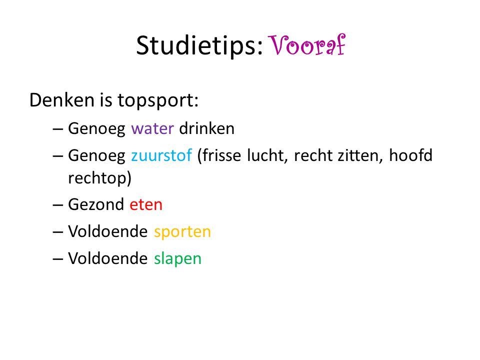 Studietips: Vooraf Denken is topsport: Genoeg water drinken