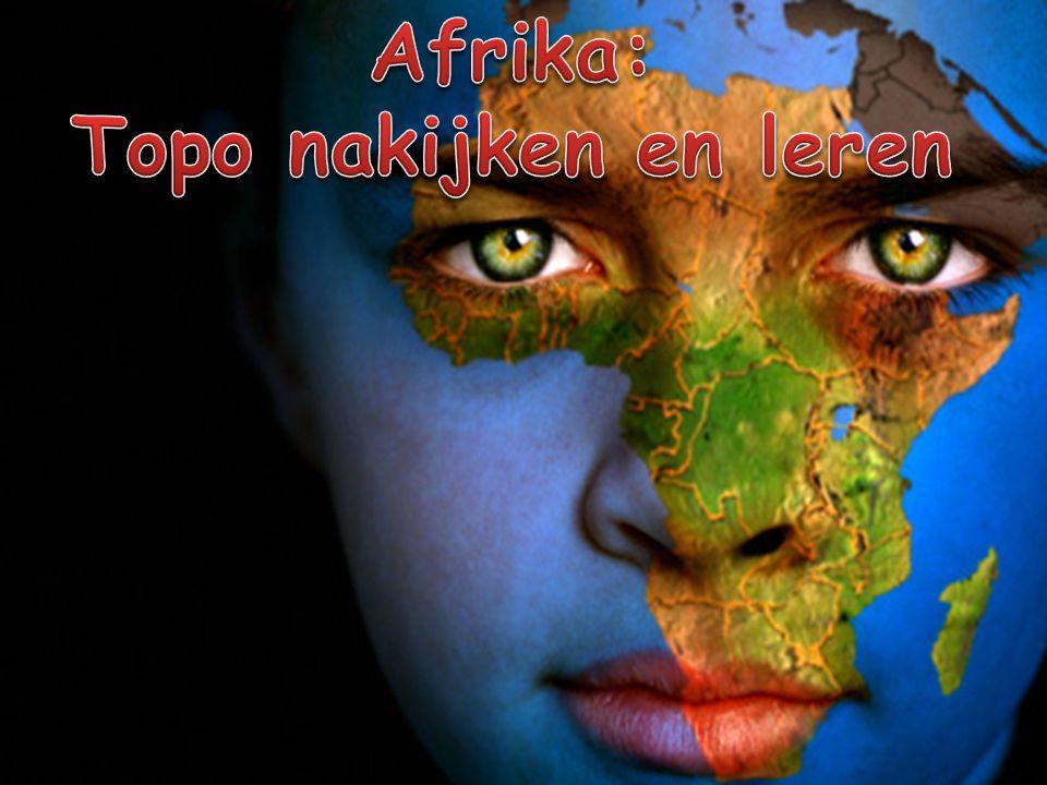 Afrika: Topo nakijken en leren