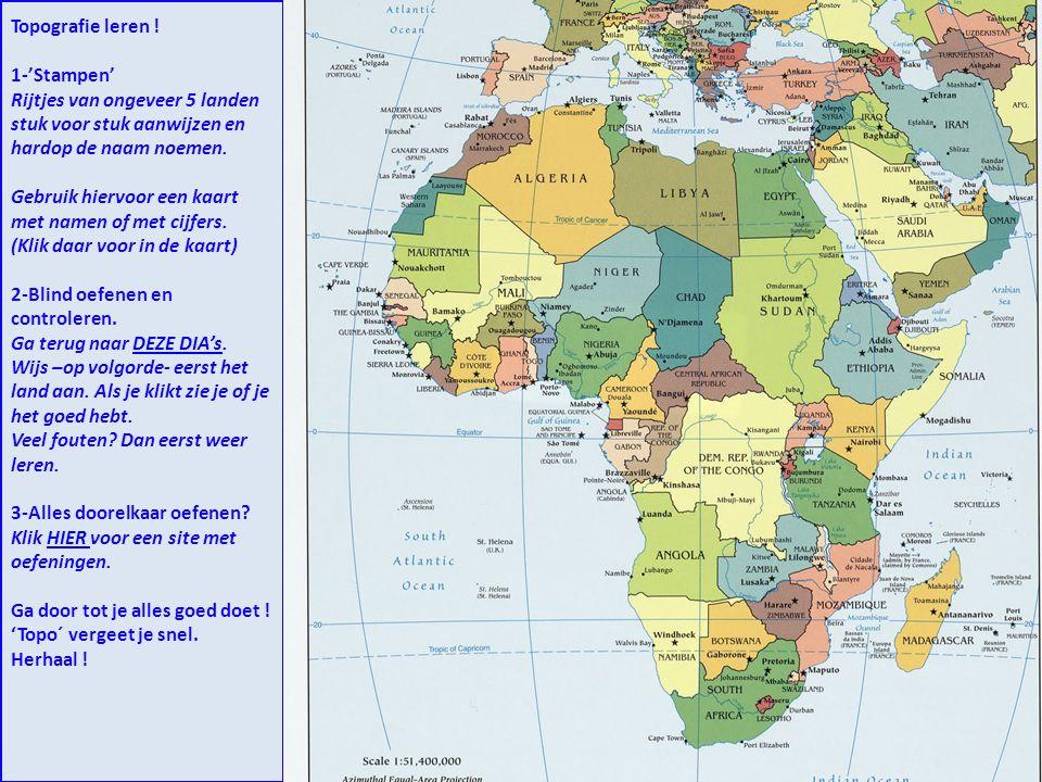 Topografie leren ! 1-'Stampen' Rijtjes van ongeveer 5 landen stuk voor stuk aanwijzen en hardop de naam noemen.