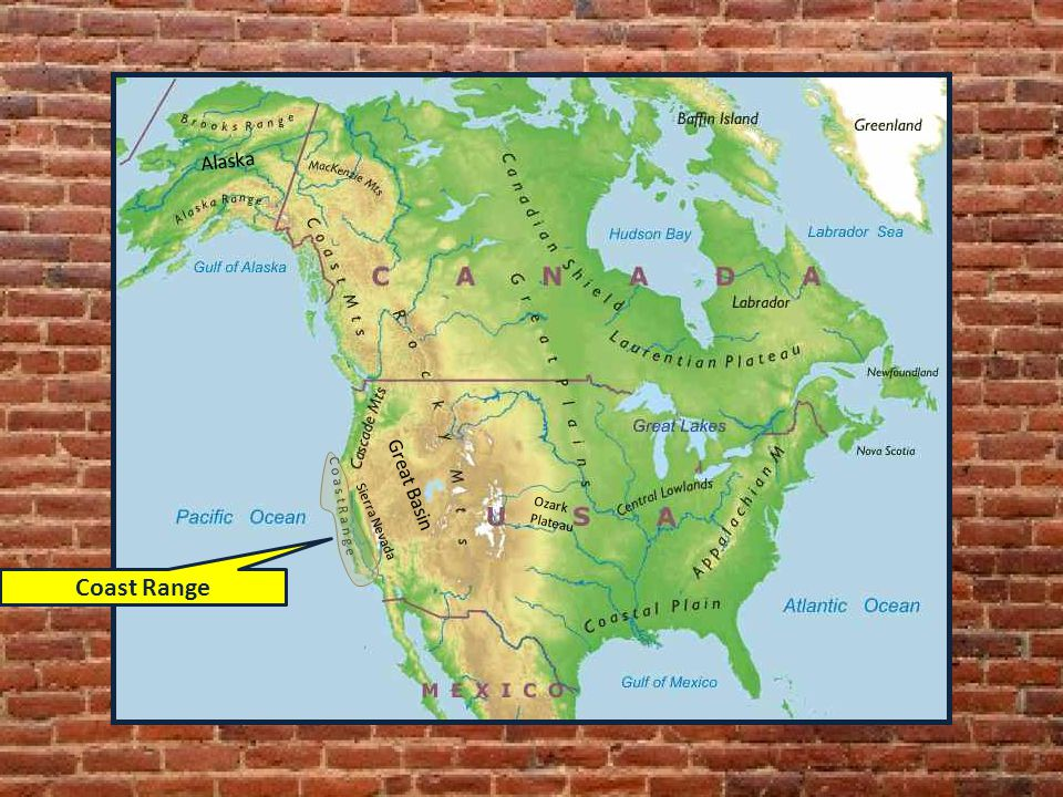 Coast Range Alaska Great Basin C o a s t R a n g e Sierra Nevada Ozark