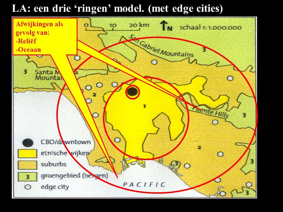 LA: een drie 'ringen' model. (met edge cities)