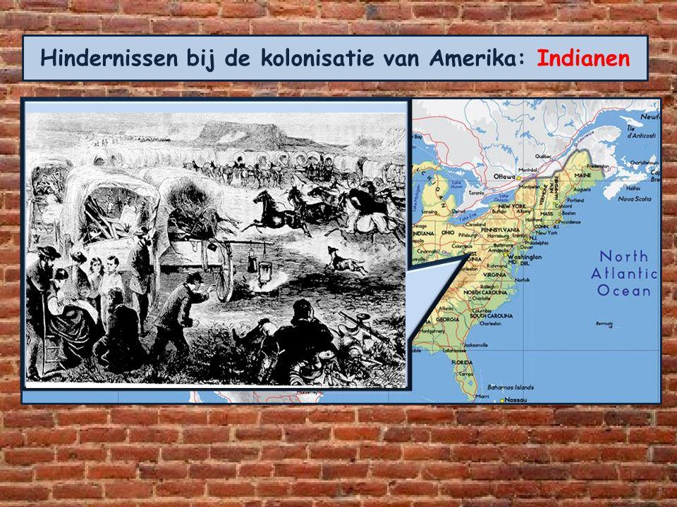 Hindernissen bij de kolonisatie van Amerika: Indianen