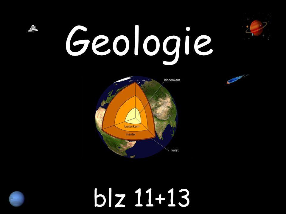 Geologie blz 11+13