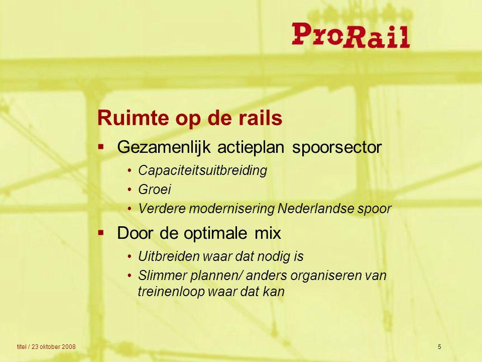 Ruimte op de rails Gezamenlijk actieplan spoorsector