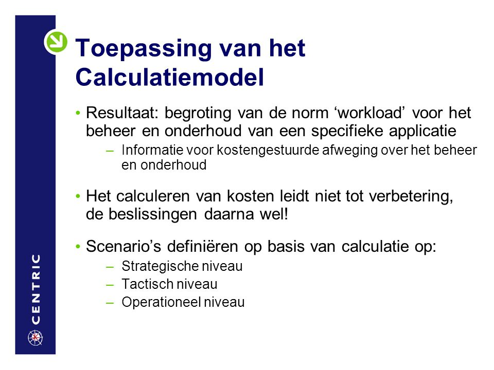 Toepassing van het Calculatiemodel