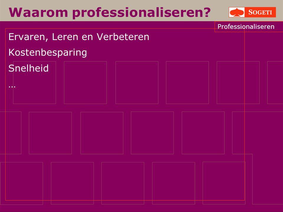 Waarom professionaliseren
