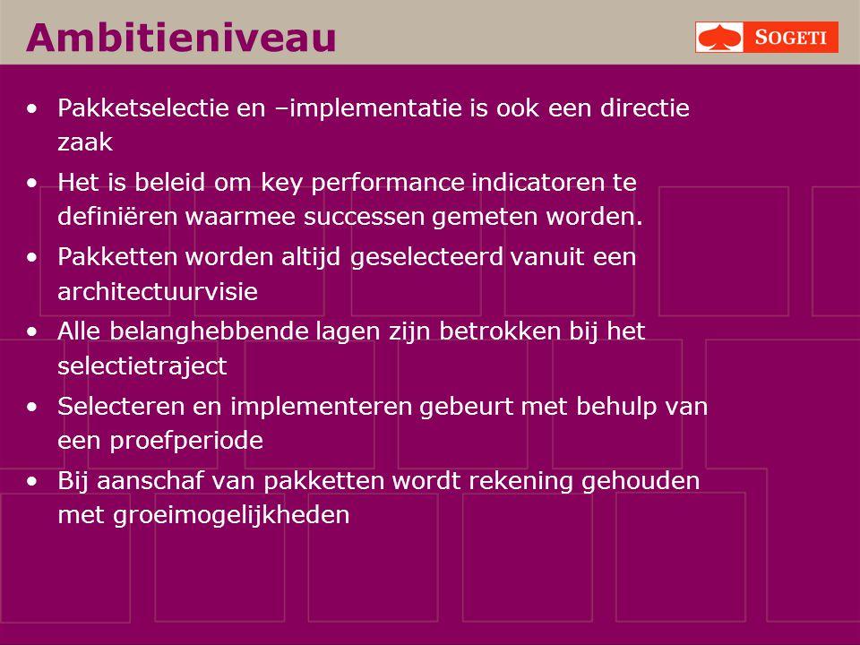 Ambitieniveau Pakketselectie en –implementatie is ook een directie zaak.