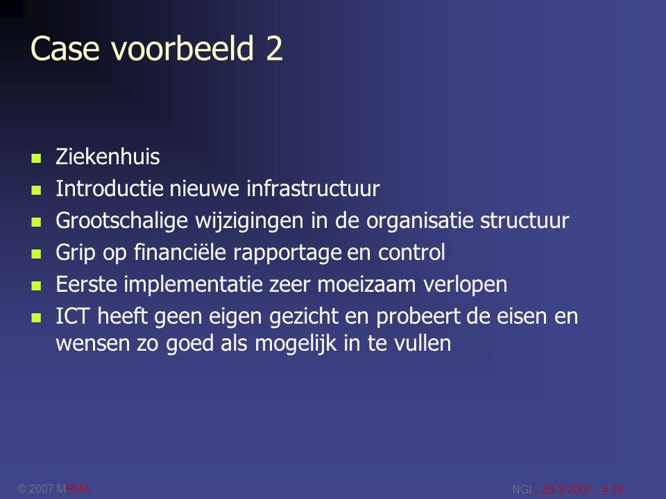 Case voorbeeld 2 Ziekenhuis Introductie nieuwe infrastructuur