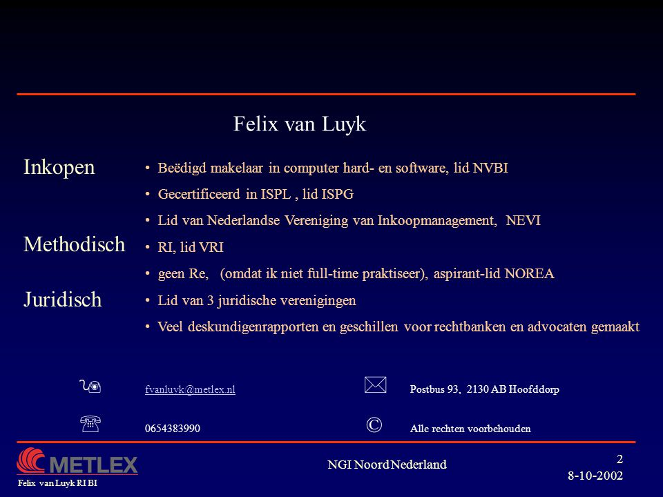  fvanluyk@metlex.nl  Postbus 93, 2130 AB Hoofddorp