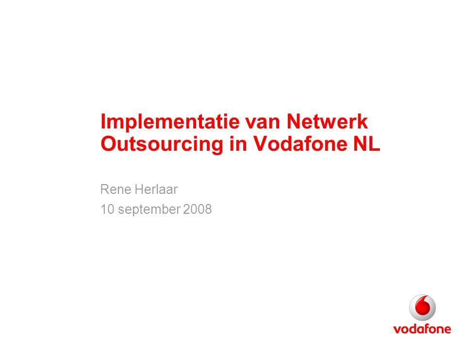 Implementatie van Netwerk Outsourcing in Vodafone NL